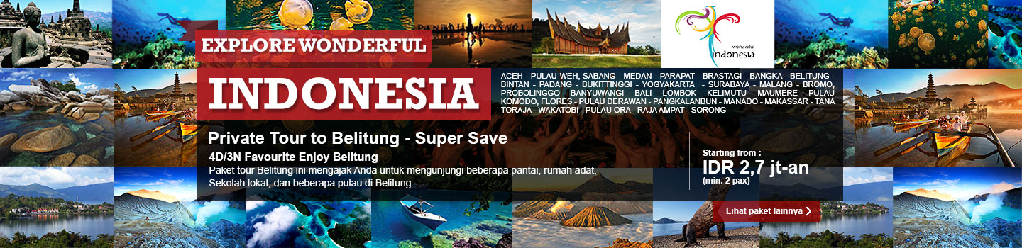 Explore wonderful Indonesia